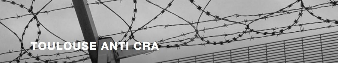 Situation au CRA de Toulouse le 26 avril : 7 nouvelles personnes enfermées en 48 heures et des juges qui valident et prolongent l'enfermement, virus ou pas.